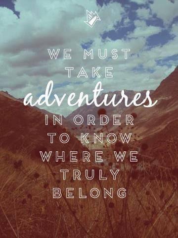 I'm Loving..Adventure quotes