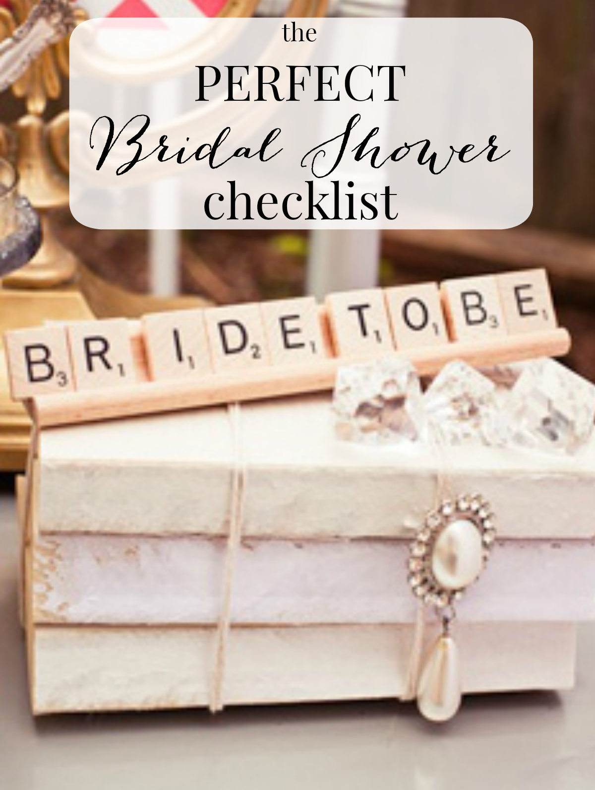 The Perfect Bridal Shower Checklist Dreamery Events