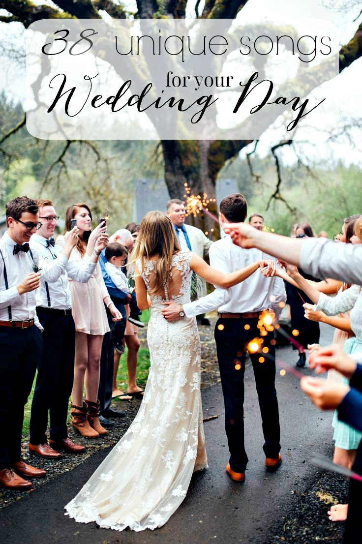 38 unique songs for your wedding day dreamery events On unique wedding songs