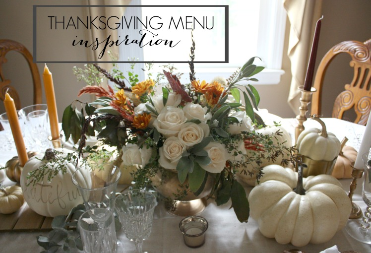 Thanksgiving Menu Inspiration | Dreamery Events